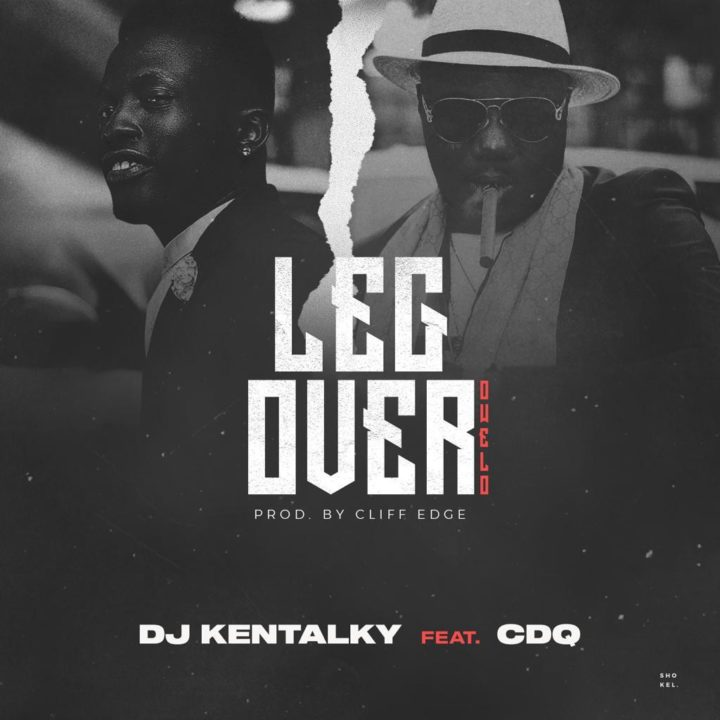 "Photo of Listen to DJ Kentalky's New Song ""Leg Over"" Featuring CDQ"
