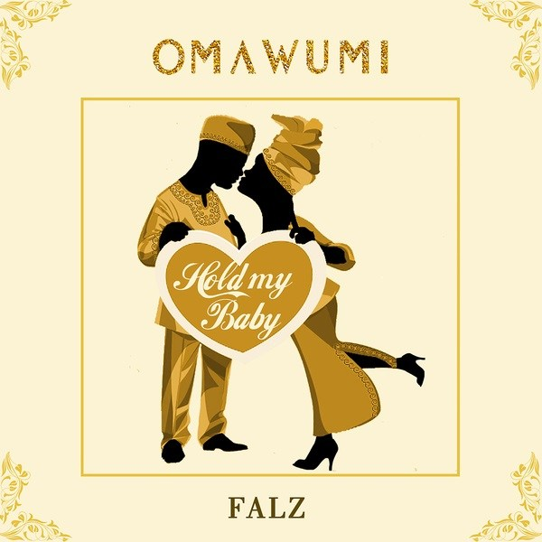 """Omawuni Hold My Baby - Listen to Omawumi's New Song """"Hold My Baby""""  Featuring Falz"""