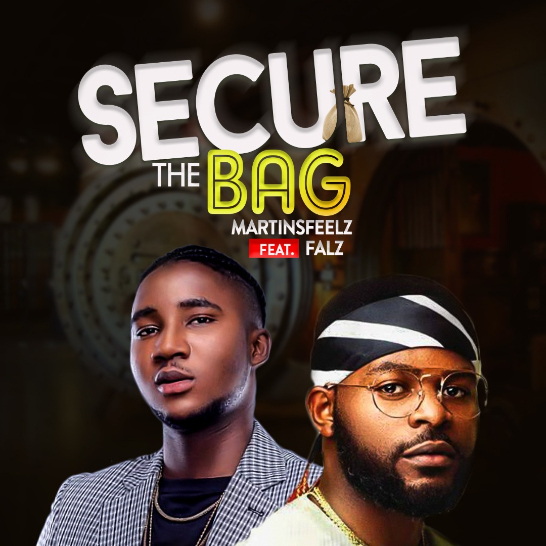 Photo of Martinsfeelz – Secure The Bag ft Falz