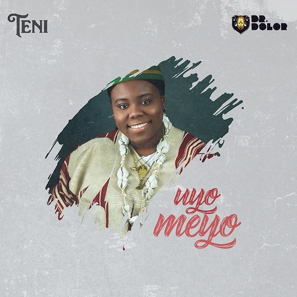 "Photo of Listen: Teni – ""Uyo Meyo"""