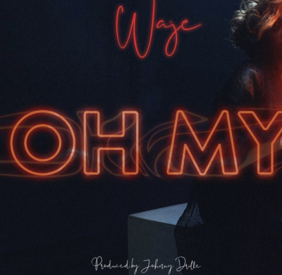 "Photo of Waje Drops ""Oh My"" [Listen]"