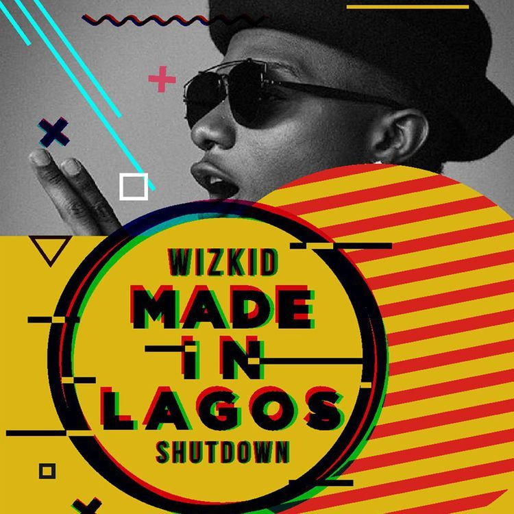 Wizkid Made in Lagos shutdown - LIVE STREAM: Wizkid Made In Lagos Shutdown Festival [Watch]