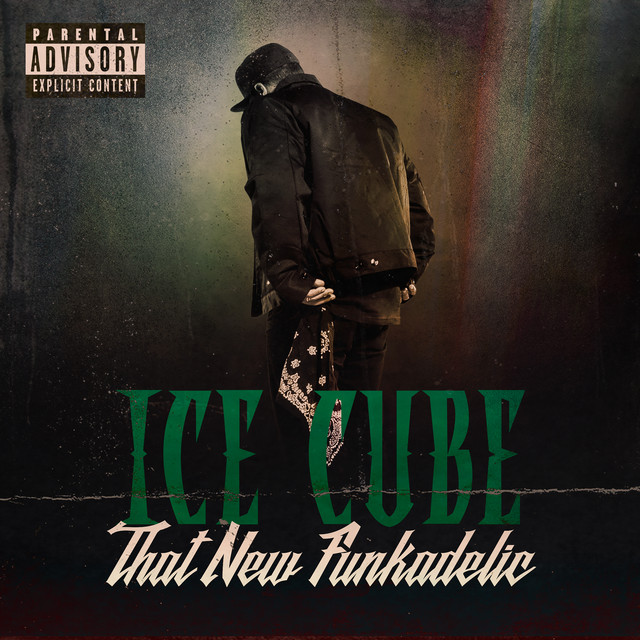 """ice cube that new - Ice Cube Drops """"That New Funkadelic"""" [Listen]"""