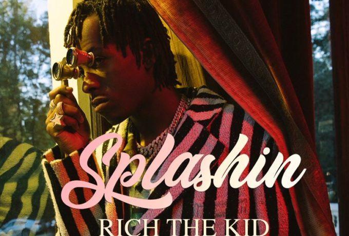 "Rich The Kid Drops ""Splashin"" [Listen] - OkayNG News"