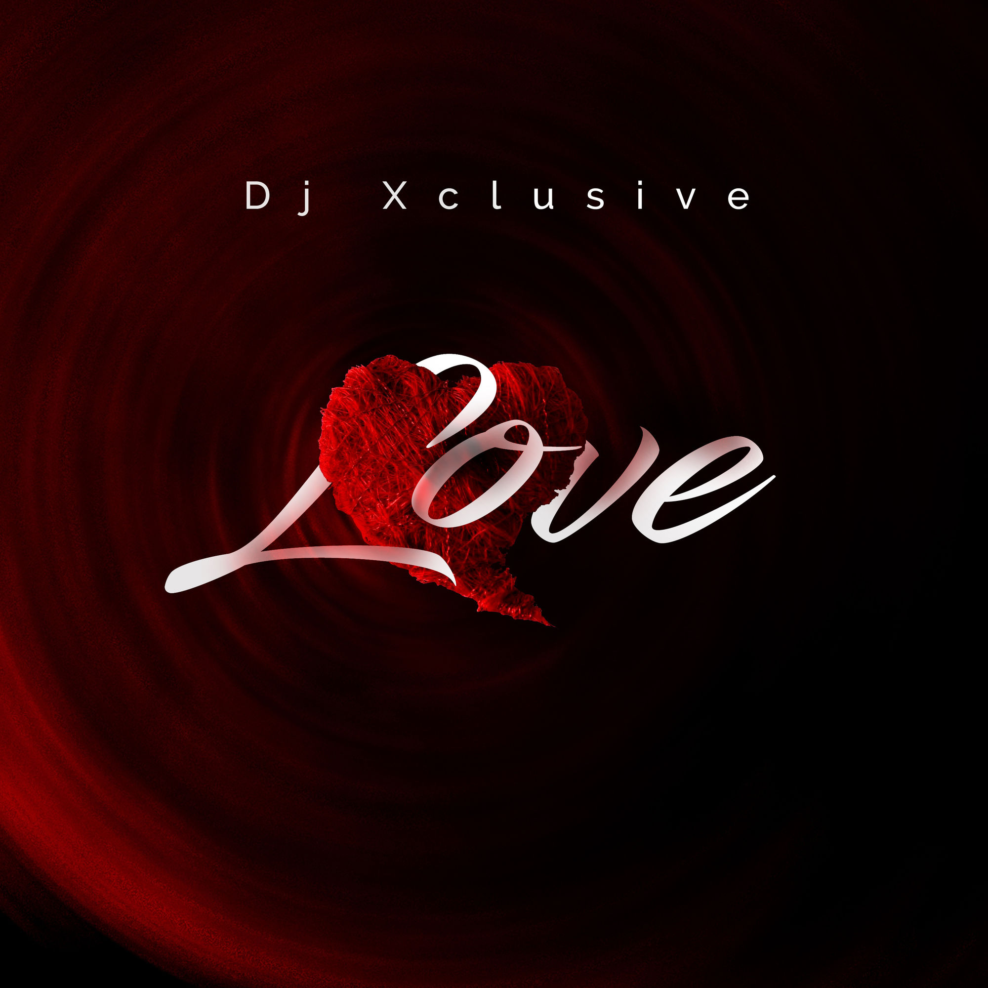 """01 Love mp3 image - Listen to DJ Xclusive's New Song """"Love"""" [Audio]"""