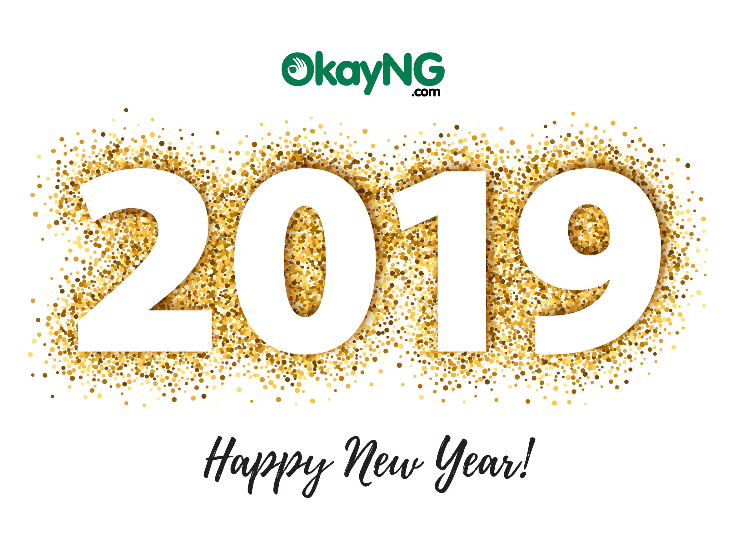 2019 1 OkayNG - Happy New Year From All Of Us at Okay Nigeria [okay.ng]