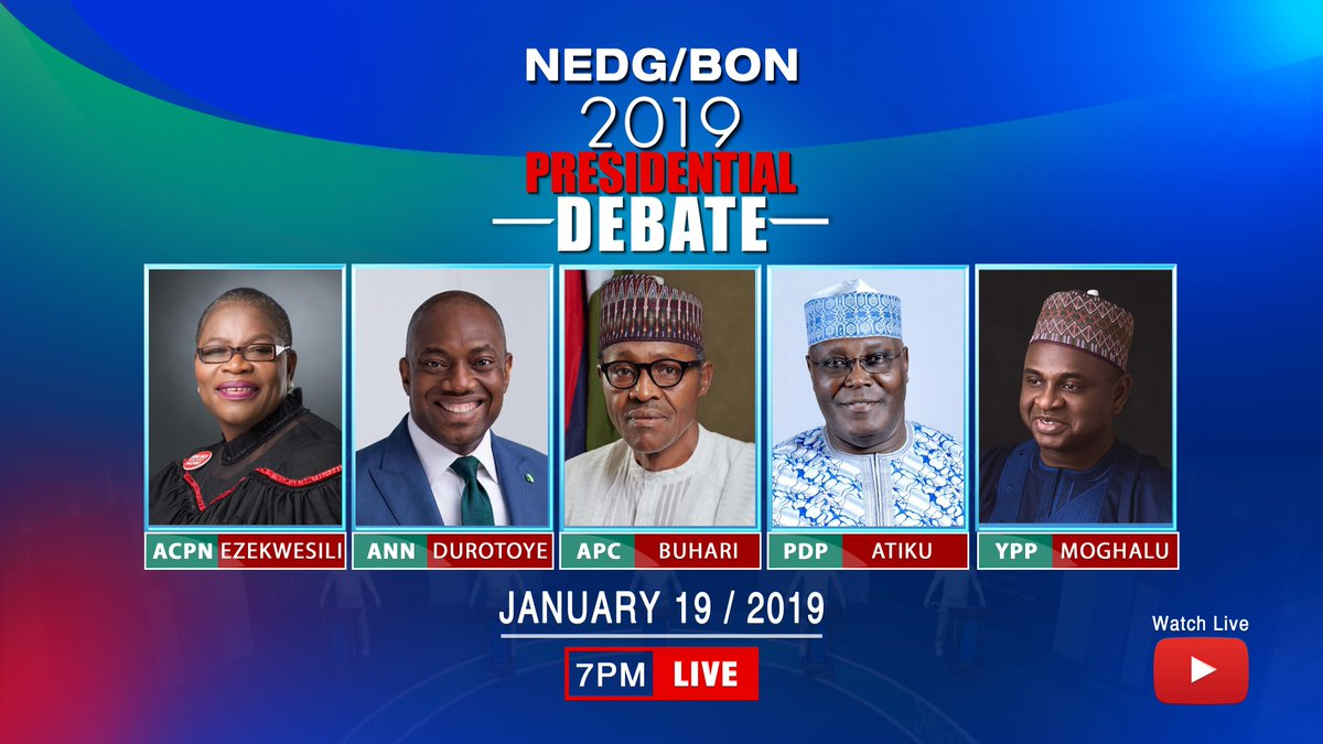 2019 BON Presidential Debate OkayNG - How to Watch NEDG/BON 2019 Presidential Debate Starting by 7pm Today