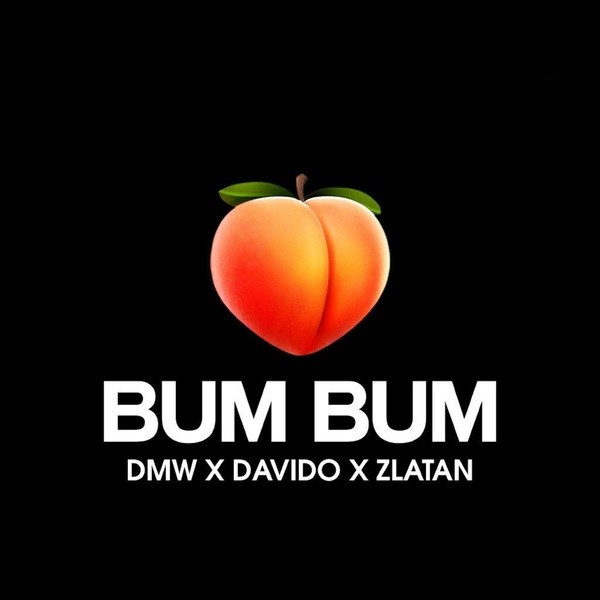 "Photo of Listen to DMW's New Song ""Bum Bum"" Featuring Davido & Zlatan [Audio]"