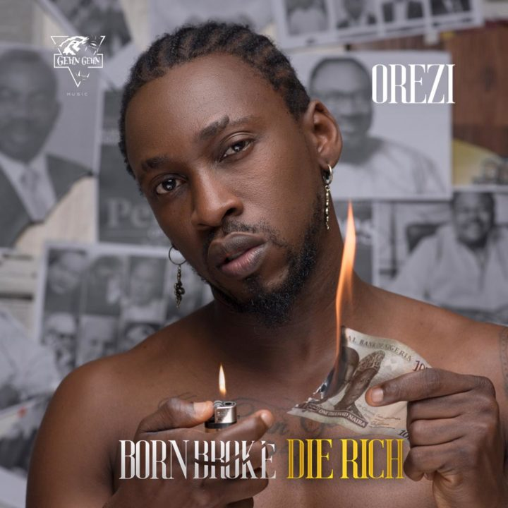 "Listen to Orezi's Song ""Born Broke Die Rich"""