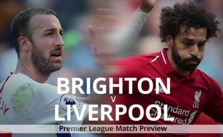 Brighton vs Liverpool: Premier League Preview
