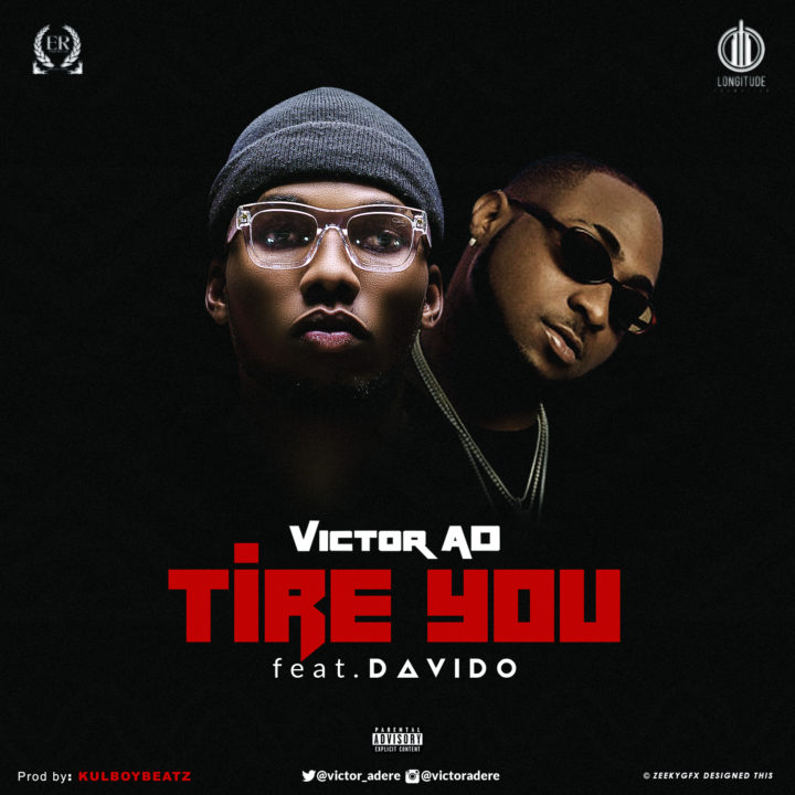 "Tire You Official Cover OkayNG - LYRICS POD: Victor AD ""Tire You"" feat. Davido"