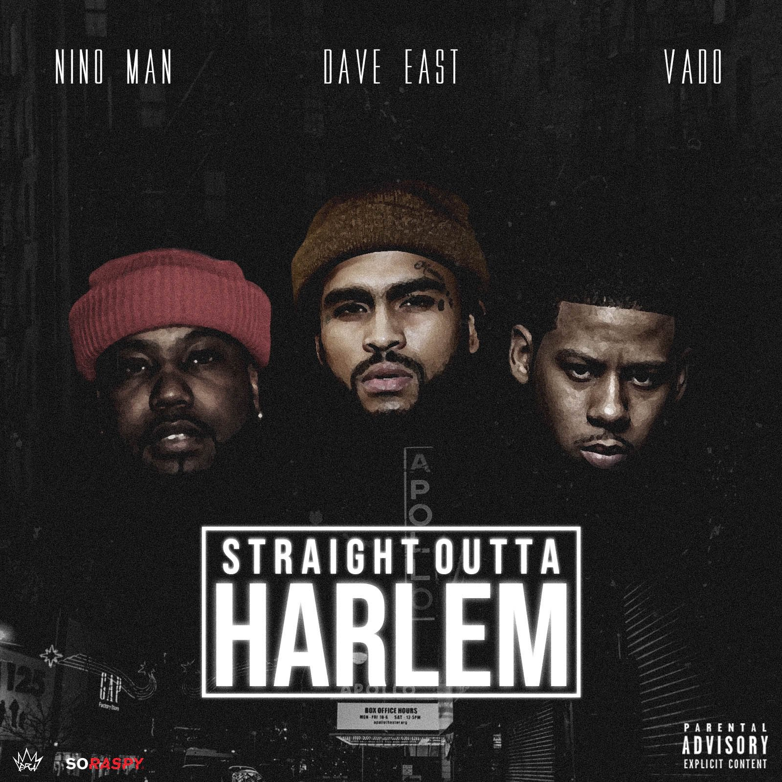 Photo of Listen: Dave East, Vado & Nino Man – Straight Outta Harlem [Audio]