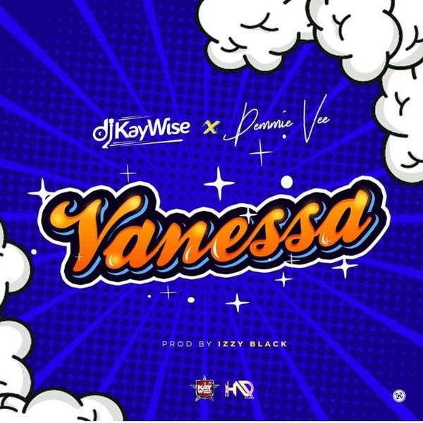 "Photo of DJ Kaywise drops ""Vanessa"" feat. Demmie Vee [Listen]"