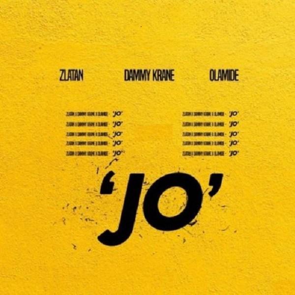 """Dammy Krane Jo Okay ng - Dammy Krane - """"Jo"""" feat. Zlatan x Olamide [Audio]"""