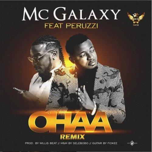 """Ohaa Remix art Okay - MC Galaxy drops """"Ohaa [Remix"""" feat. Peruzzi [Audio]"""