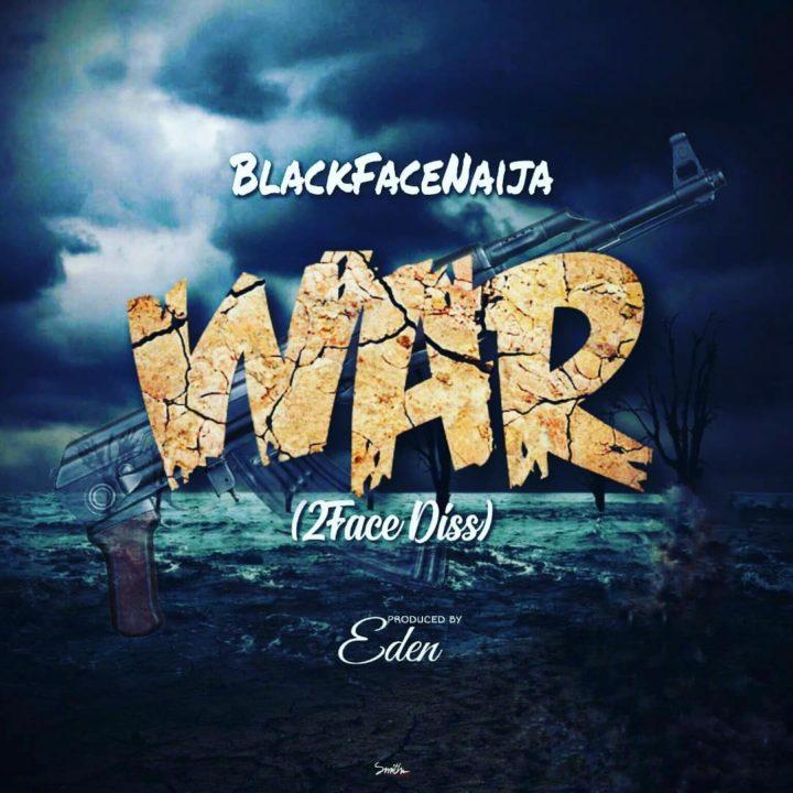 """Blackface 2baba Diss Song 720x720 - Blackface Naija disses 2Face with new song """"War"""" [Audio]"""