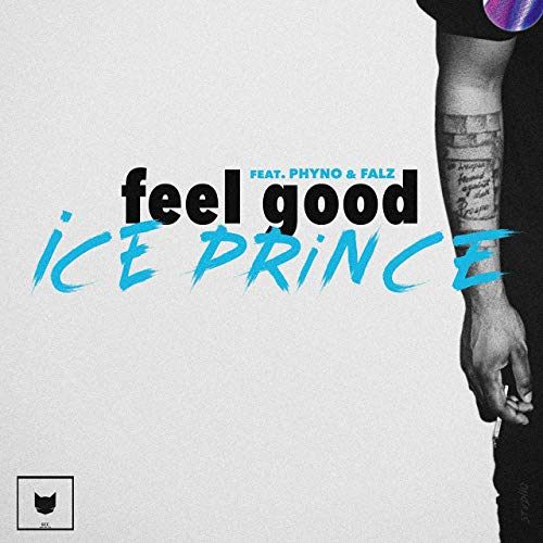 "Photo of Ice Prince ""Feel Good"" feat. Phyno, Falz [Audio]"