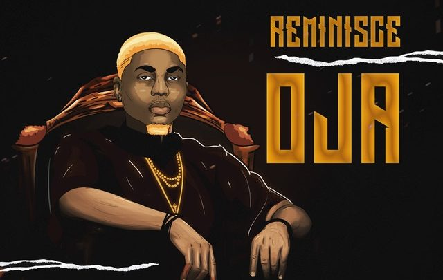 """Photo of Reminisce drops his first song of the year """"Oja"""" [Audio]"""