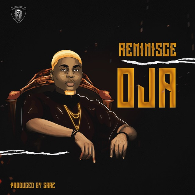 "Reminisce Oja Okay ng - Reminisce drops his first song of the year ""Oja"" [Audio]"