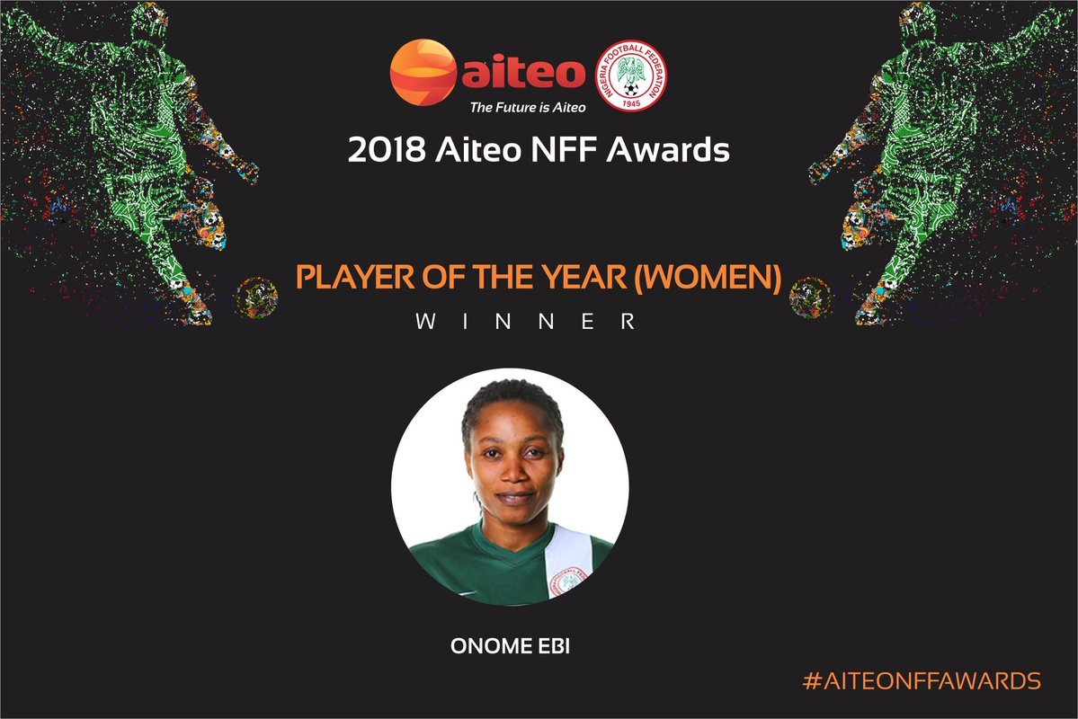 Onome Ebi Okay ng - Full List of winners at the 2018 AITEO/NFF Awards