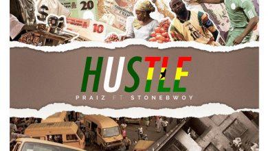 "Praiz   Hustle Okay ng mp3 image 390x220 - Listen to Praiz's new song ""Hustle"" feat. Stonebwoy [Audio]"