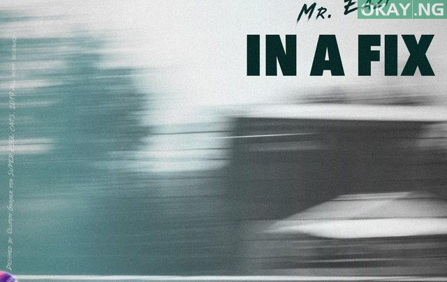In a Fix Okay ng 640x405 - Ice Prince features Mr Eazi on new song 'In a Fix' [Audio]