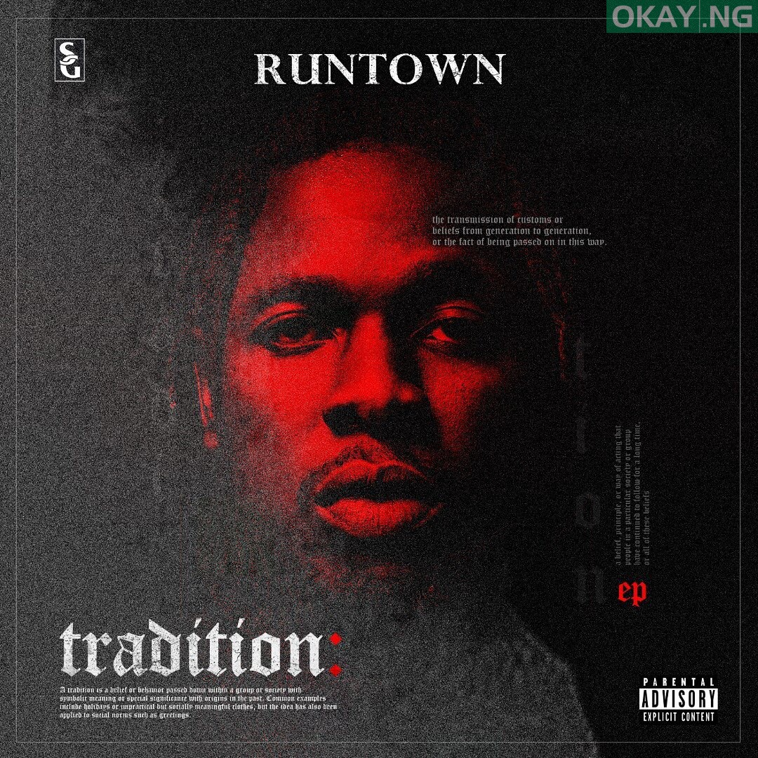 Runtown Tradition Okay ng - Runtown is coming with 'Tradition' EP