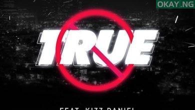 "True Okay ng 390x220 - Mayorkun drops new song ""True"" feat. Kizz Daniel [Audio]"