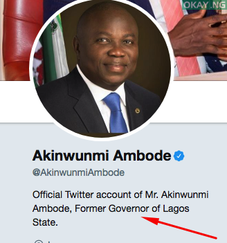 former governor lagos okay ng - Ambode now 'former governor' of Lagos state as seen on Twitter