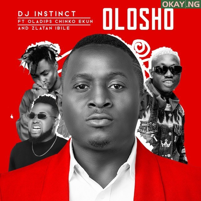 Photo of DJ Instinct enlists Oladips, Chinko Ekun, Zlatan on 'Olosho'