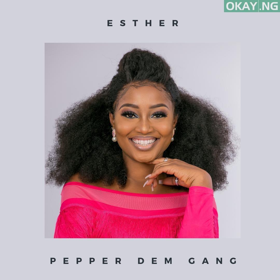 Esther BBNaija Okay ng - #BBNaija 2019: Full List of Big Brother Naija Housemates