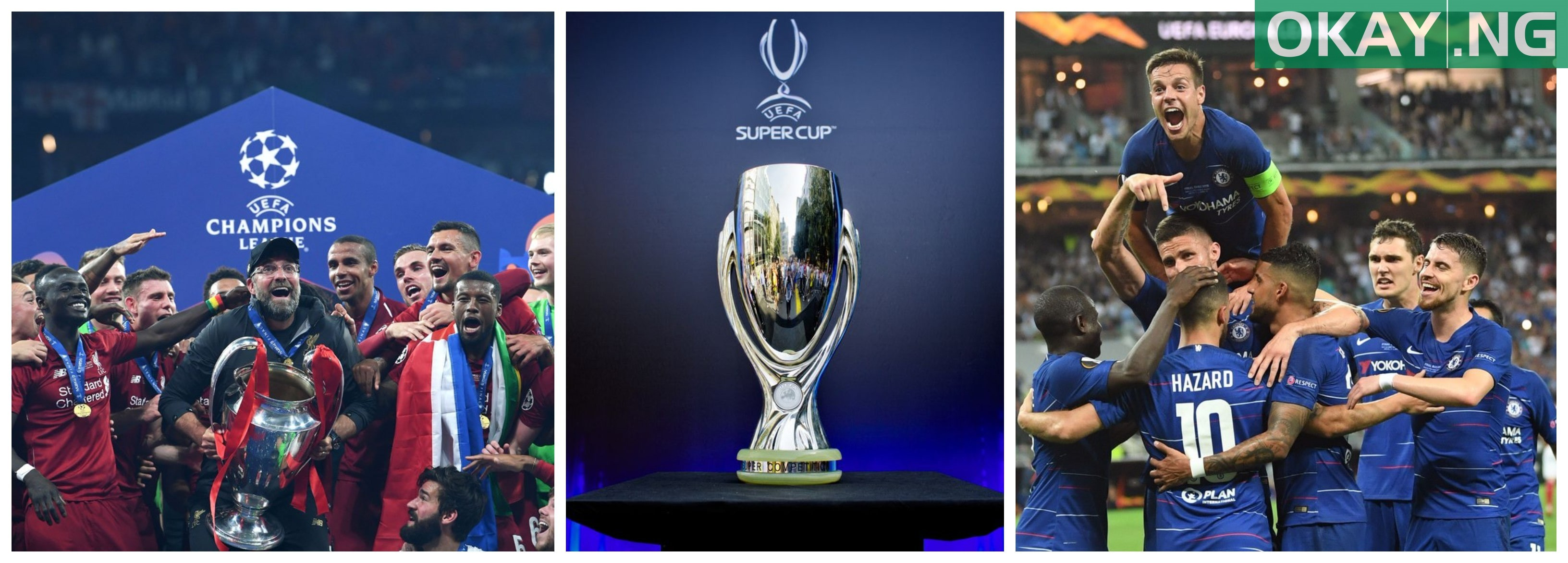 Liverpool To Play Chelsea In 2019 Uefa Super Cup See Date And Venue Okay Ng