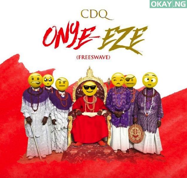 Onye Eze by CDQ