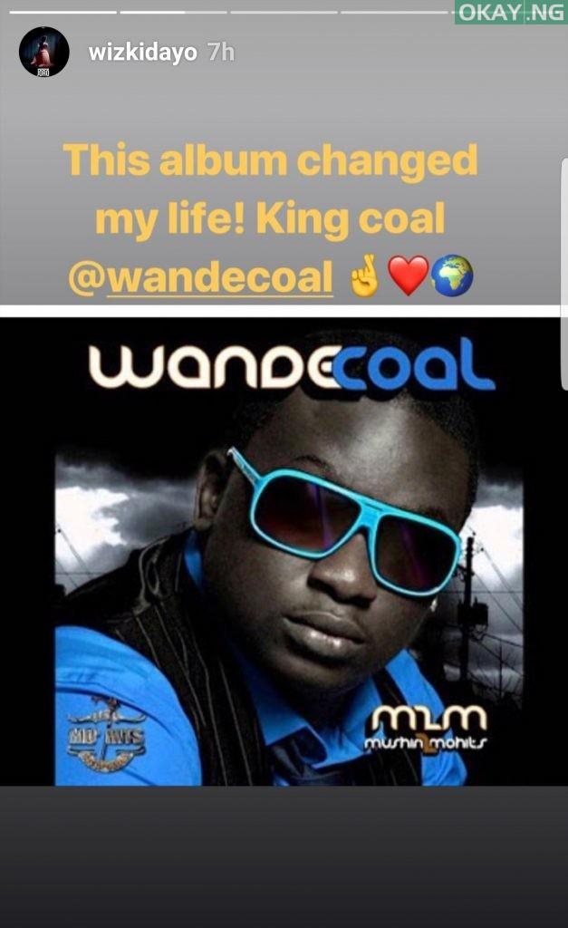 Wizkid story Okay ng - Wizkid says Wande Coal's 'Mushin 2 Mohits' album changed his life