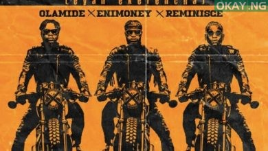 Shibinshi ART Okay ng 390x220 - Olamide, Enimoney, Reminisce join forces for new song 'Shibinshi'