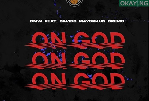 Photo of LISTEN: DMW — On God featuring Davido, Mayorkun & Dremo