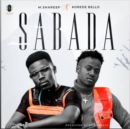 Umar M Shareef ft Korede Bello — Sabada