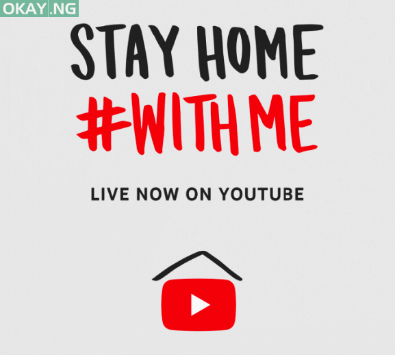YouTube 'Stay Home #With Me'