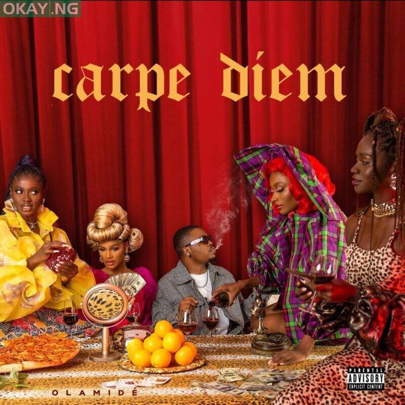 Carpe Diem by Olamide