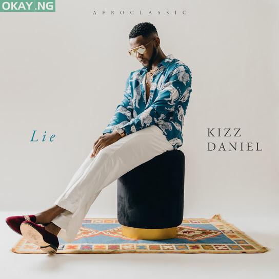 Lie by Kizz Daniel